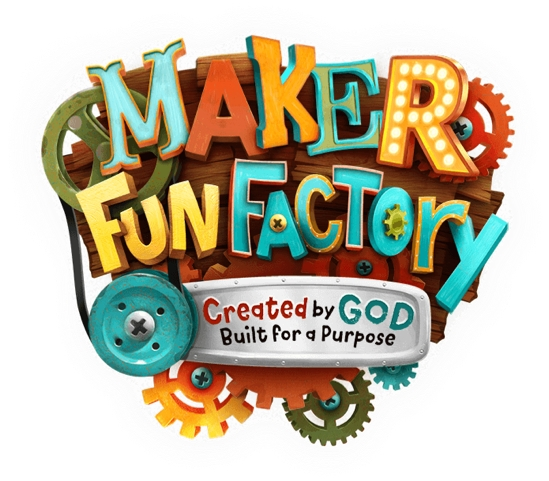 Maker Fun Factory Vacation Bible School 2017